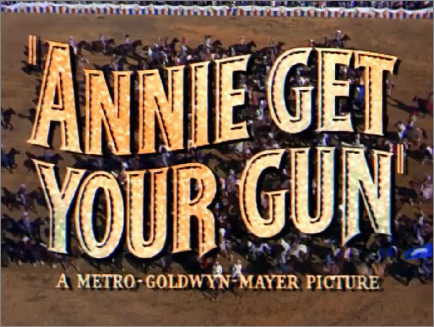 Annie Get Your Gun title card