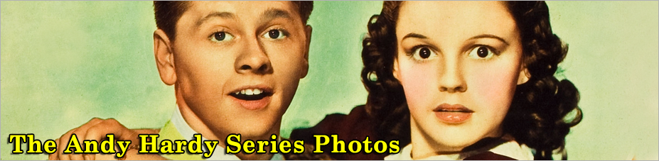 The Andy Hardy Series Photos