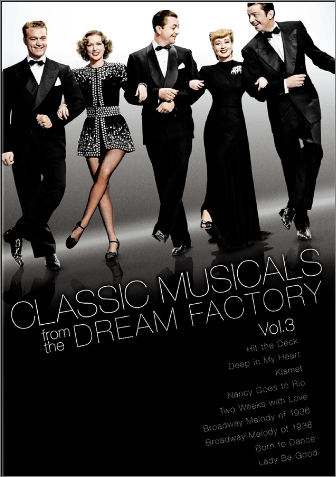 Classic Musicals from the Dream Factory Volume 3