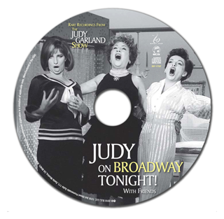 Judy on Broadway Tonight with Friends Disc