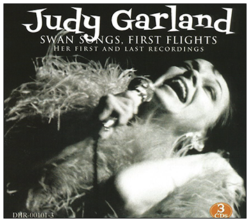 Judy Garland - Swan Songs - First Flights