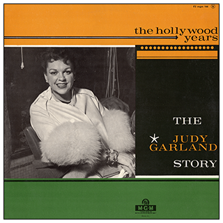 The Judy Garland Story Volume 2 - The Hollywood Years